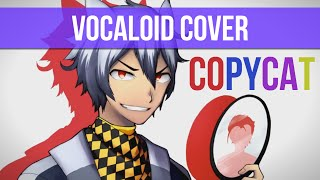 Dex Copycat VOCALOID Cover