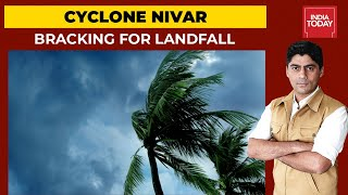 Nivar: Tamil Nadu, Puducherry Brace For Cyclone  | India First