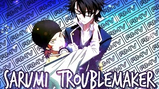 Sarumi  ║  Troublemaker ║ AMV ║「K: Return of Kings」 thumbnail