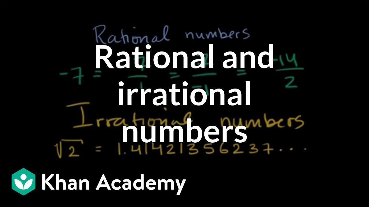 medium resolution of Intro to rational \u0026 irrational numbers   Algebra (video)   Khan Academy