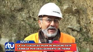 La vía Gualaceo-Plan de Milagro está cerrada por deslizamiento de tierra