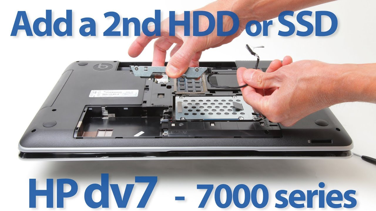 Add a 2nd HDD or SSD to a HP Pavilion or Envy dv7t-7000 (-7xxx) laptop