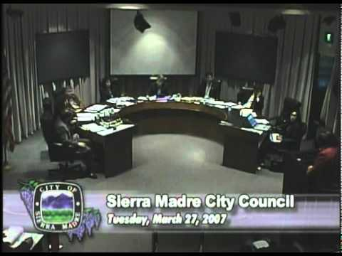 March 27, 2007 | Sierra Madre, CA | City Council Meeting