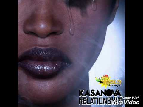 Kasanova - Relationsh!t - August 2016