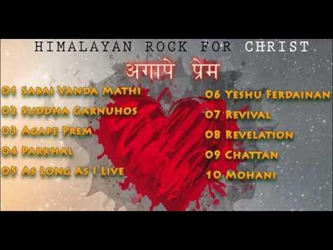 Himalayan Rock for Christ - Agape Prem Full Album