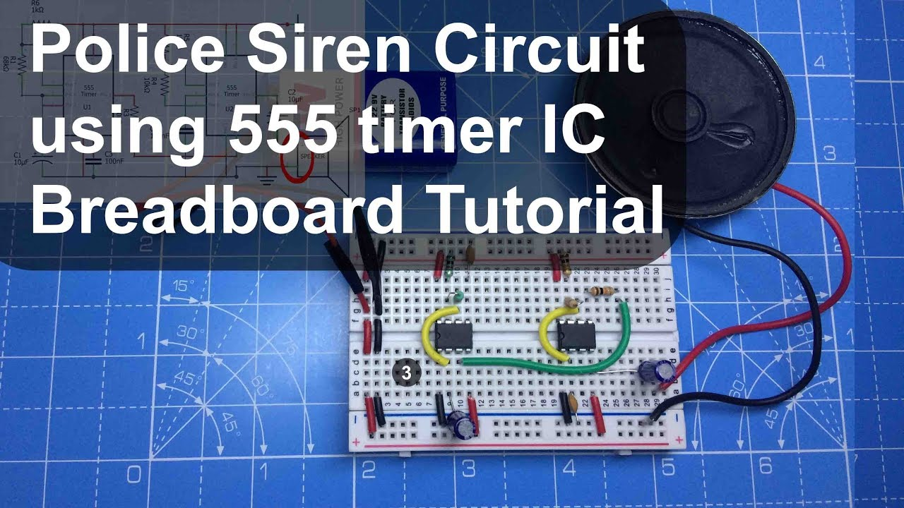 Police Siren Circuit Using 555 Timer Ic Breadboard Tutorial Youtube Jigmod Electronic Building System Electronicslab