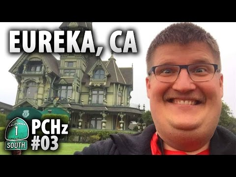 Everybody's Talkin' About Eureka, CA (#PCHz 3 of 10)