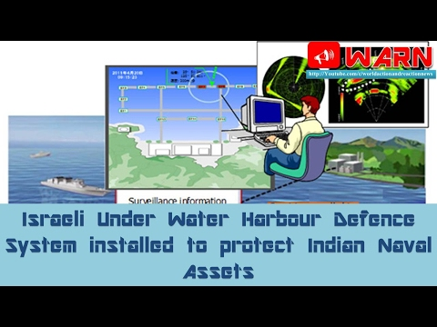 Israeli Under Water Harbour Defence System installed to protect Indian Naval Assets