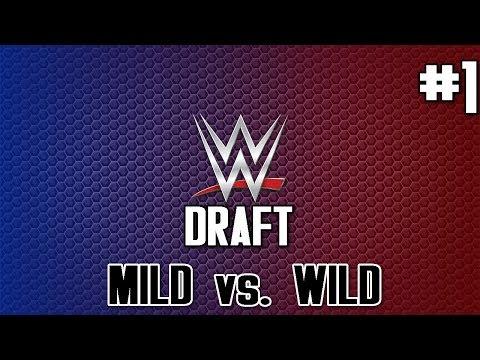 TEW 2016: WWE Draft w/ Wild Sparrow #1 -...