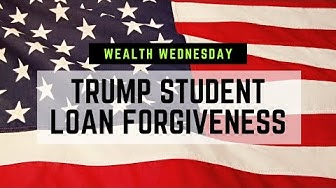 Trump Disabled Veteran Student Loan Debt Forgiveness Explained - How to Apply - Wealth Wednesday
