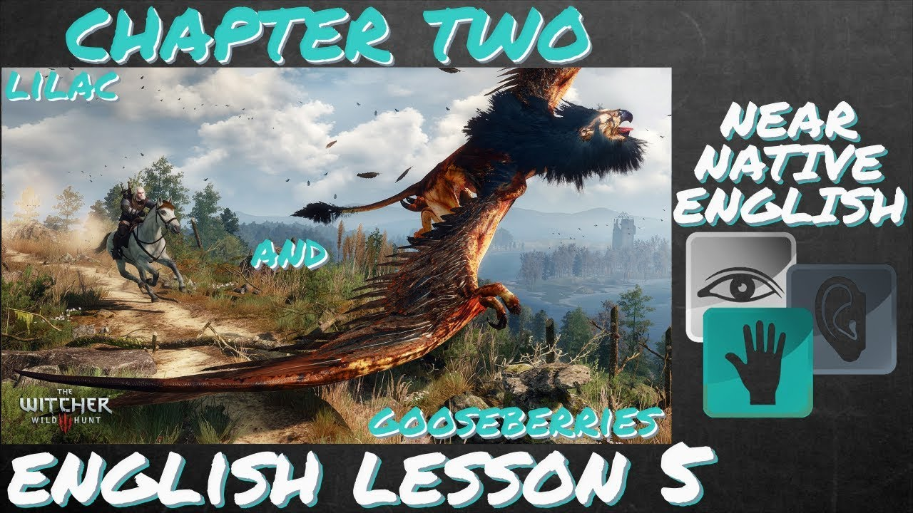 LEARN ENGLISH from WITCHER 3 - Lilac and Gooseberries 3 - [W3 - L5]
