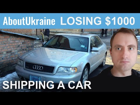 How I lost $1000 shipping my car to Ukraine