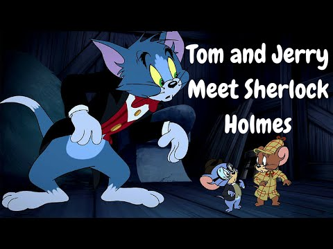 tom and jerry meet sherlock holmes part 12