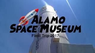 Space Museum Field Trip 2017