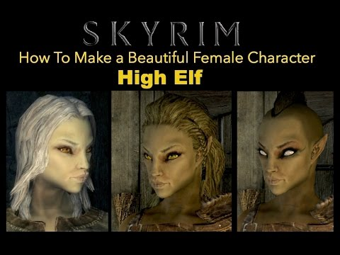 Skyrim How To Make A Beautiful Female Character High