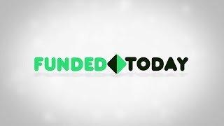 Funded Today Crowdfunding - How To Raise Money on Kickstarter or IndieGoGo the RIGHT way!