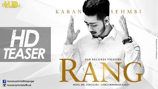 Rang | Karan Sehmbi | Teaser | Romantic Song 2014 | Hub records