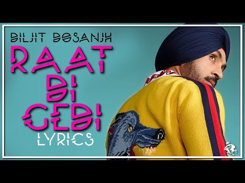 Raat Di Gedi | Lyrics | Diljit Dosanjh | Latest Punjabi Song 2017 | Syco TM