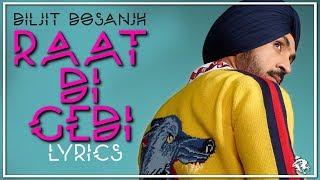 Raat Di Gedi | Lyrics | Diljit Dosanjh | Latest Punjabi Song 2017 | Syco TM