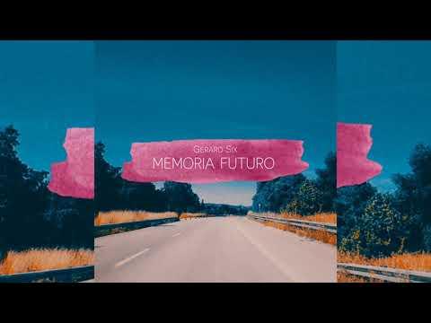 Gerard Six – Memoria Futuro (Siddhartha Cover)