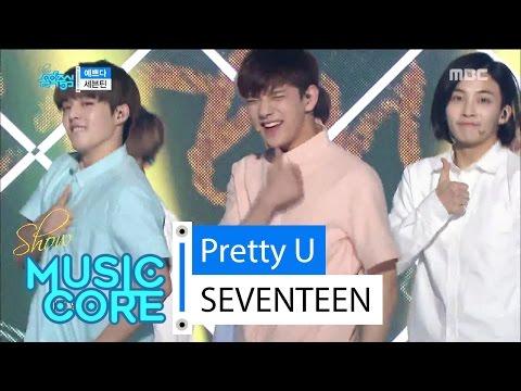 [HOT] SEVENTEEN - Pretty U, 세븐틴 - 예쁘다 Show Music core 20160528
