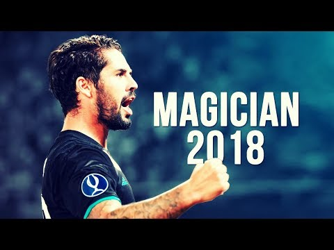 Isco Alarcón - The Magician | Skills & Goals | 2017/2018 HD