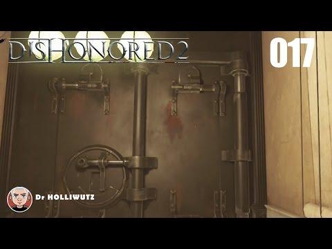 Dishonored 2 #017 - Riss in der Fassade [XBO] Let's Play Das Vermächtnis der Maske