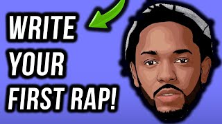 How To Write A Rap: Your First Verse In Under 11 Minutes (step By Step)