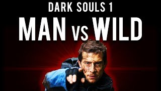 Dark Souls 1 : Man vs Wild (Escaping Sen's Fortress)