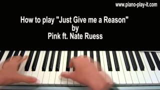 Just Give Me a Reason Piano Tutorial Pink ft. Nate Ruess Mp3