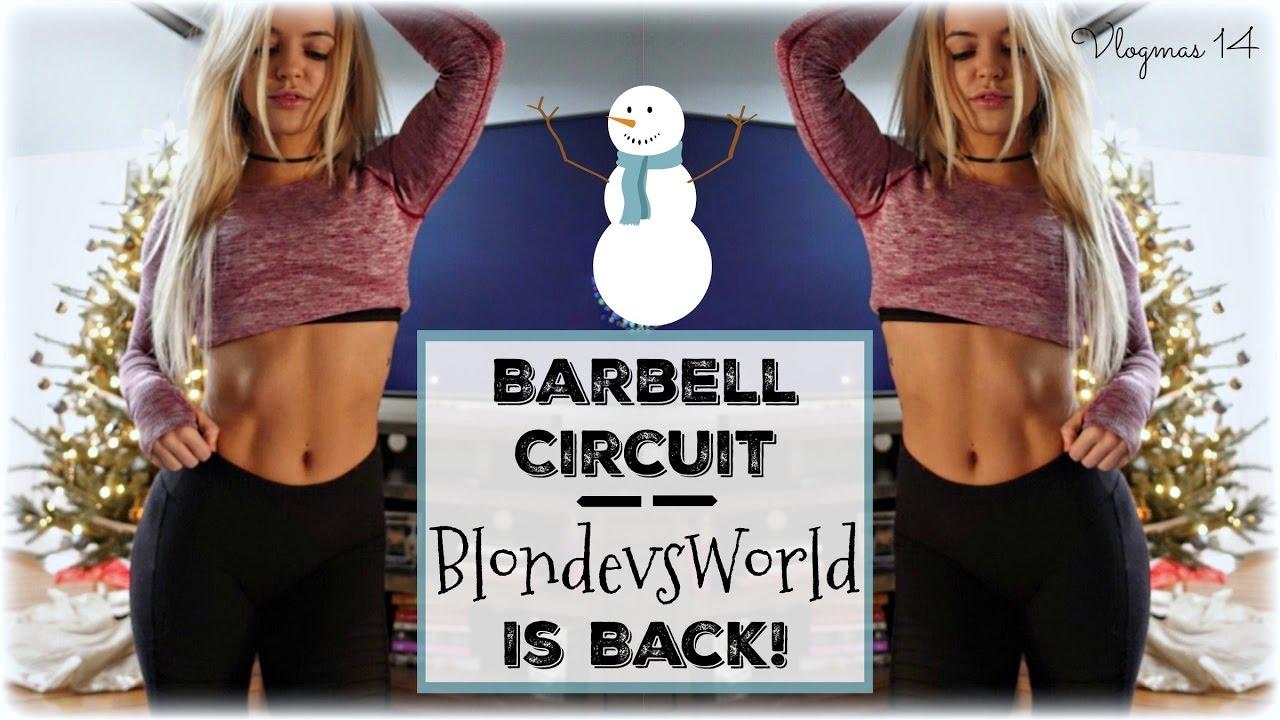 8e83e54dec5d6 Barbell Circuit | BlondeVSworld is Back! | Vlogmas Day 14. Nikki Blackketter