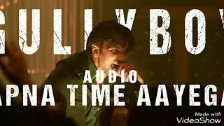 Gully Boy | Apna Time Aayega - Ranveer Singh | Divine