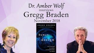 Dr. Amber Wolf interviews Gregg Braden, November 2018