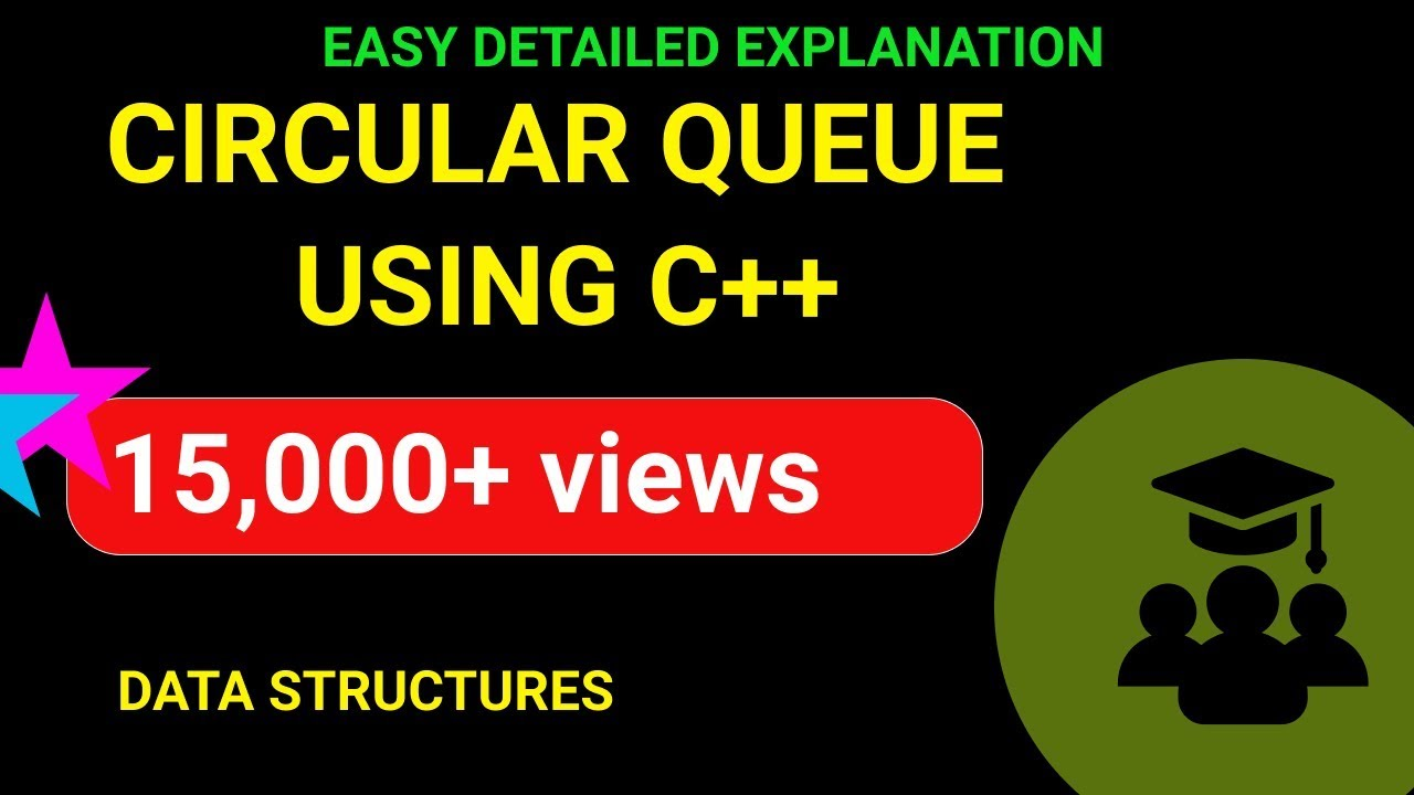 Circular Queue Implementation in C++ - Emmanuel Tutorials