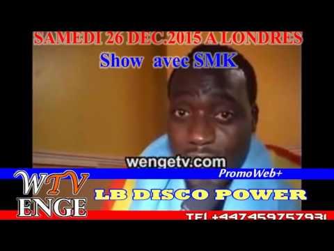 WENGETV SAMEDI 26 DECEMBRE 2015 A LONDRES SHOW AVEC Smk Showbiz