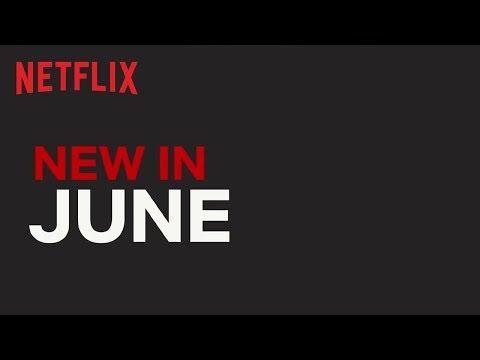 New on Netflix UK & IRL   June   Netflix