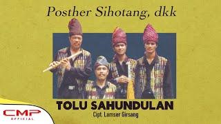 Posther Sihotang, dkk - Tolu Sahundulan (Official Music Video) Mp3