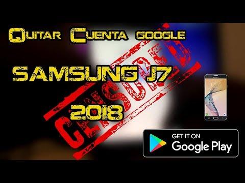 Quitar cuenta Google de Samsung J7 (J700) 2018