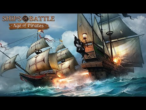 Ships of Battle : Age of Pirates