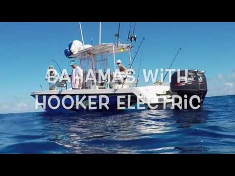 Bahamas with Hooker Electric