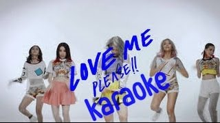 [KARAOKE] Love Me Please ! - GAIA