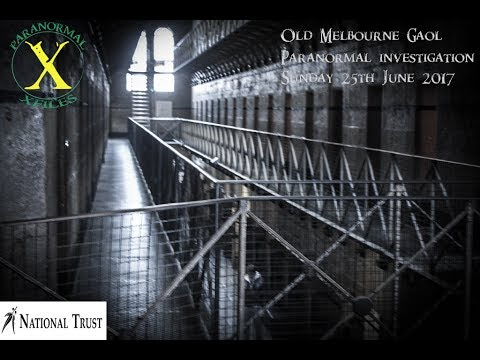 National Trust Of Victoria Paranormal Investigation: Old Melbourne Gaol