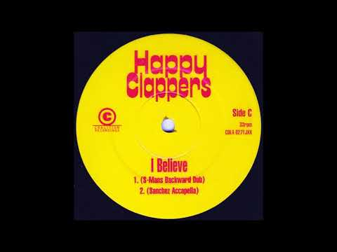 Happy Clappers - I Believe (S-Mans Backward Dub)
