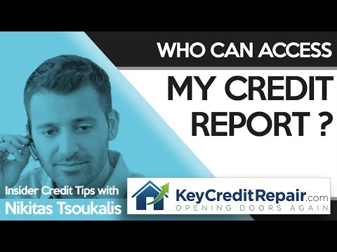Key Credit Repair: Who Can Access My Credit Report?