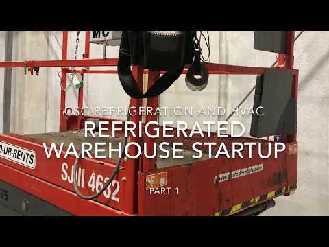 Refrigerated warehouse  startup part 1.