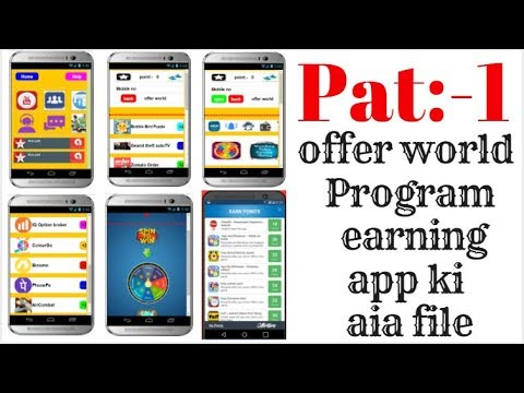 new offer world Program earning app aia file !! cpa marketing and video ad earning app 2018 in hindi