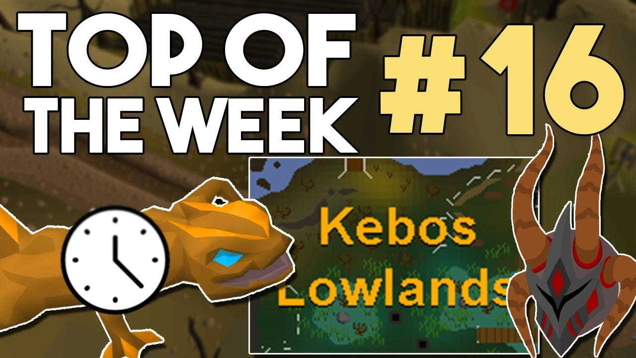 Kebos Lowlands Delayed! RuneLite Graphical Update and Collection Log - #16  - Top of the Week[OSRS]