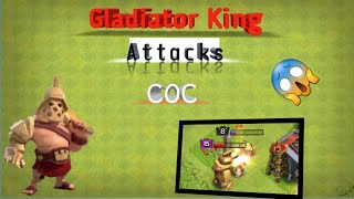Clash OF Clans Gladiator King attacks/coc new update king attack