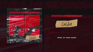 Sehinsah X Hidra - İMZA (Prod By ARDA GEZER)