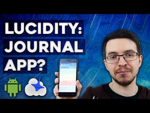 Lucidity Review: Better Than a Dream Journal? - Lucid Dreaming App